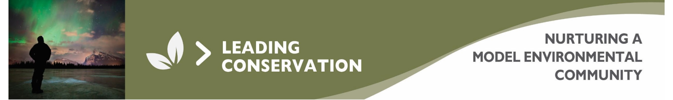 Leading Conservation - Nurturing a Model Environmental Community